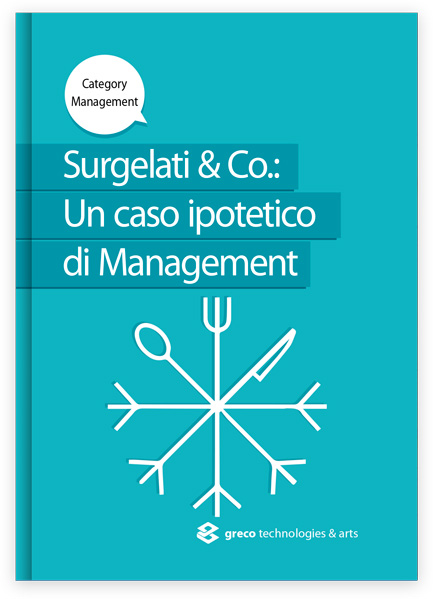 Surgelati e Co: Un caso ipotetico di Management